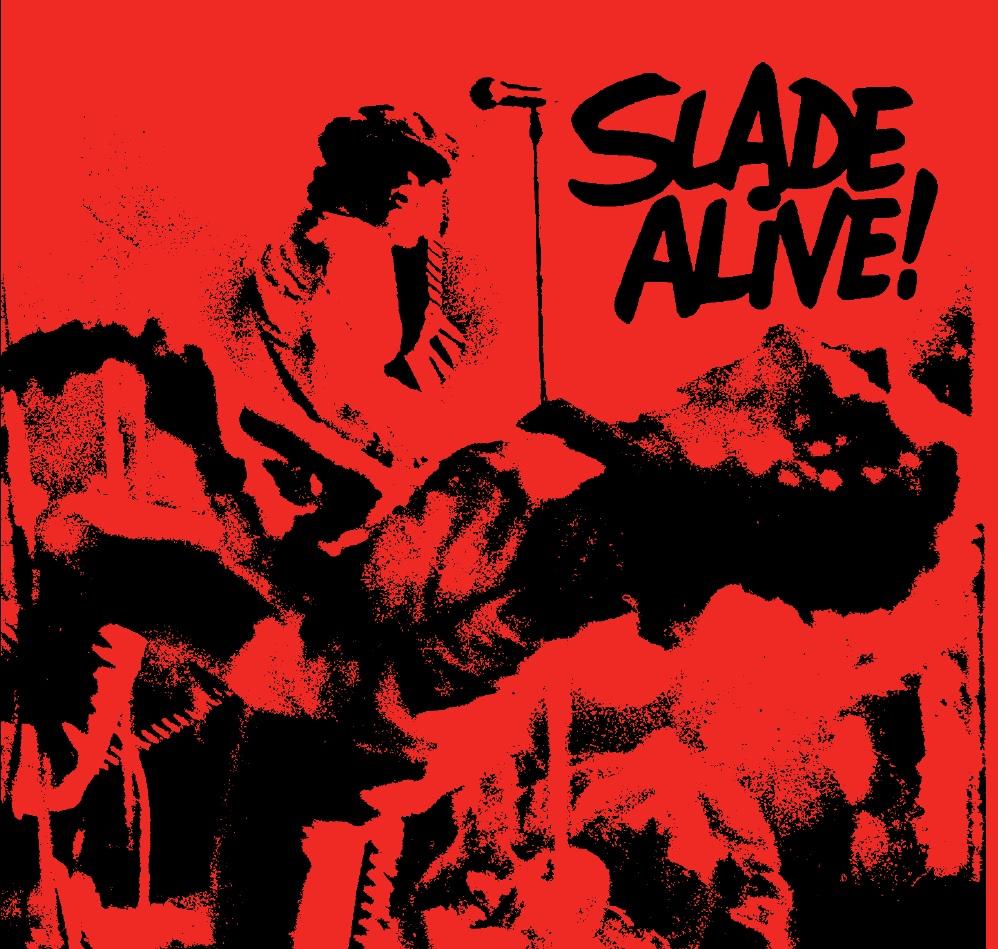 Image result for SLADE SLADE ALIVE!