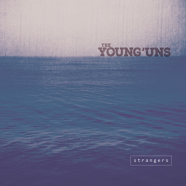 The-Younguns-Strangers-Album-cover-600px