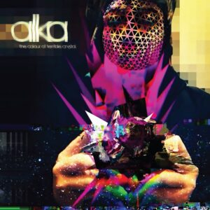 Alka - The Colour Of Terrible Crystal