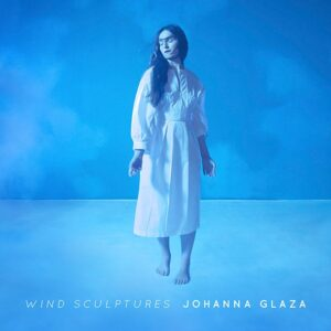 Johanna Glaza - Wind Sculptures