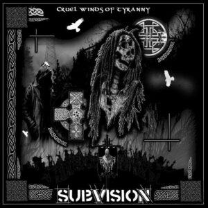 Subvision Cruel Winds