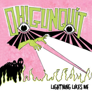 Oh! Gunquit - LIghtnimg Likes Me
