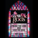 Drunk Gods: Found the Lord and Lost Ma Soul/Pet Hate - AA single review