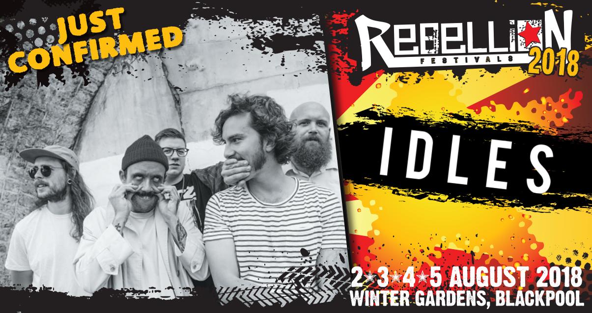 Idles confirmed for Rebellion Festival 2018…