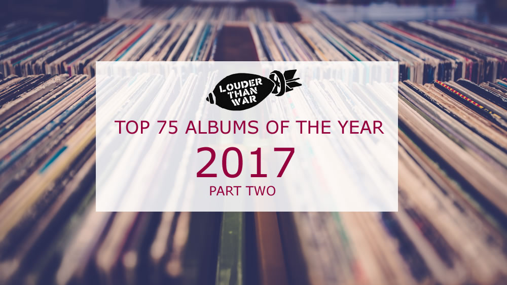 Albums Of The Year 2017 - part two