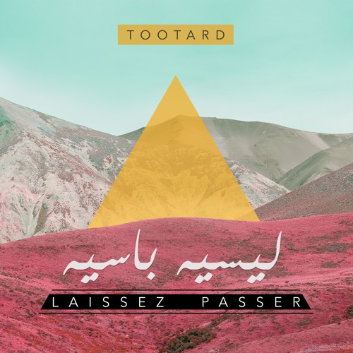 TootArd - Laissez Passer
