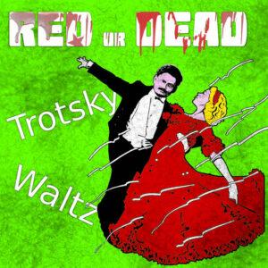 trotsky waltz