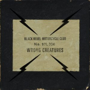 BRMC - Wrong Creatures album cover