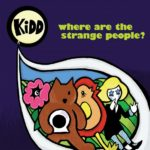KiDD - Where Are The Strange People