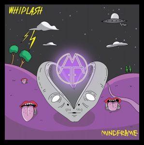 Mindframe Whiplash