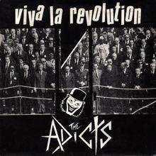 220px-The_Adicts_-_Viva_la_Revolution