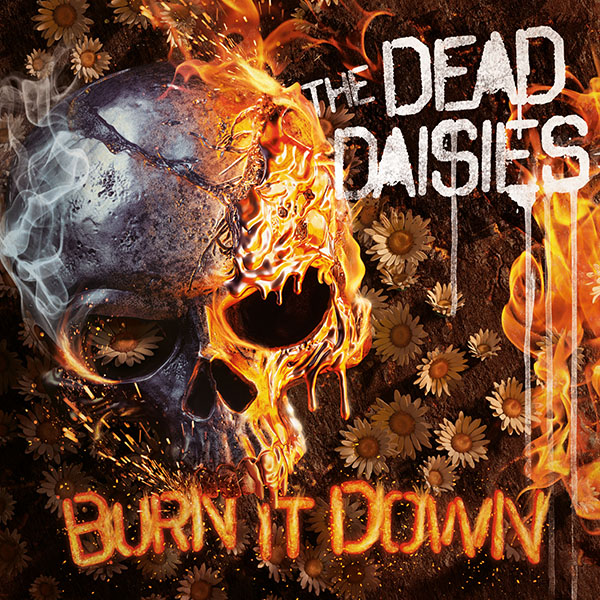 The Dead Daisies Burn It Down