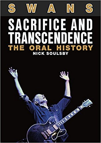 New book on Michael Gira/Swans announced