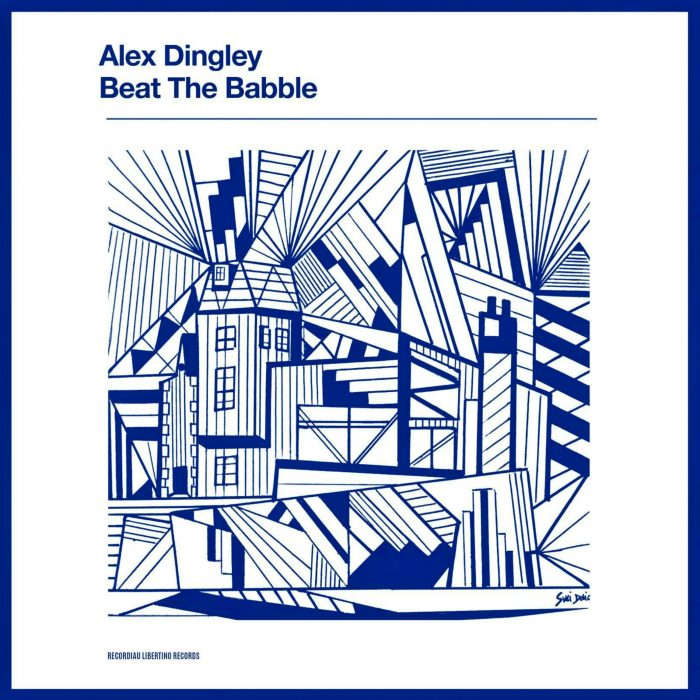 ALEX DINGLEY_BEAT THE BABBLE_LIBERTINO3000x3000