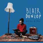 Blair-Dunlop-Notes-From-An-Island-COVER-Hi-res-CMYK