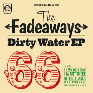 Fadeaways Dirty Water EP