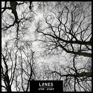 LIINES - Stop Start @weareliines