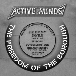 Active Minds Freedom of the Borough
