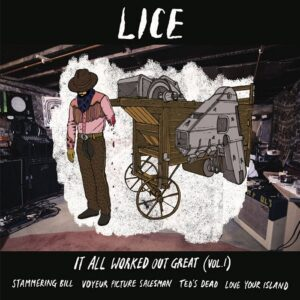 LICE - It All Worked Out Great