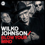 Wilko Johnson - Blow Your Mind (Artwork)
