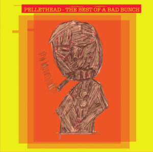 Pellethead bad bunch cover