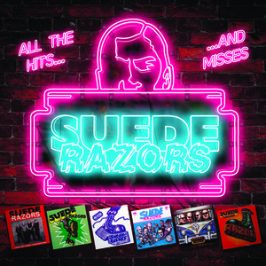 Suede Razors Hits