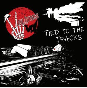 Violators Tied To The Tracks