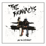 Are You Listening? by The Franklys