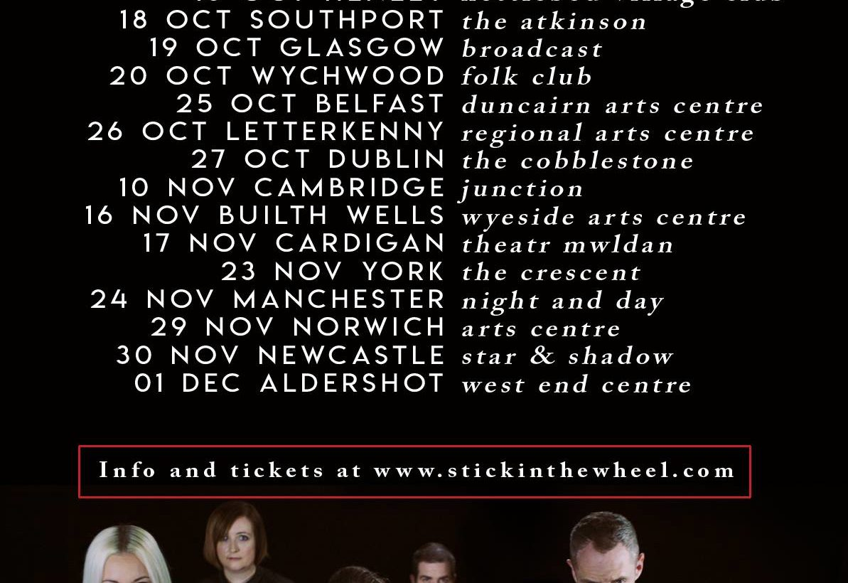 Stick In The Wheel – Tour News