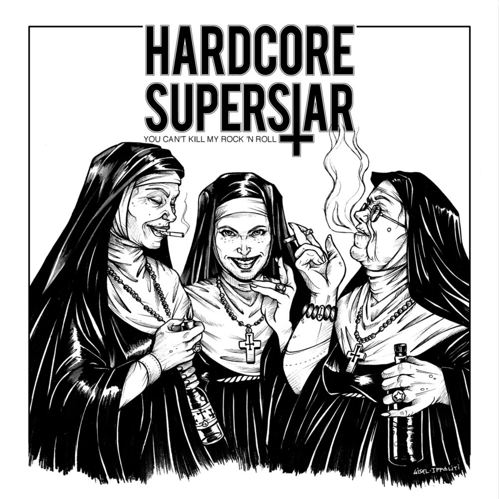 Hardcore Superstar - You Can't Kill My Rock n Roll
