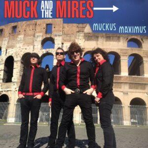 Muck and the Mires Muckus Maximus