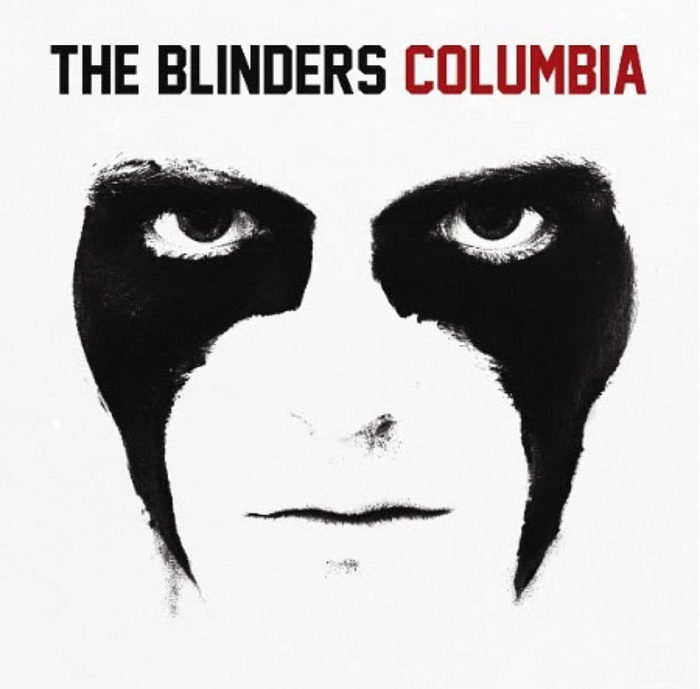 The Blinders - Columbia