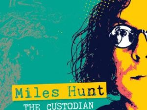Miles Hunt The Custodian