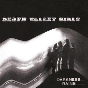 Death Valley Girls - Darkness Reigns