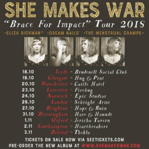 She Makes War - tour dates