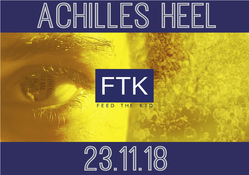 Feed The Kid - Achilles Heel