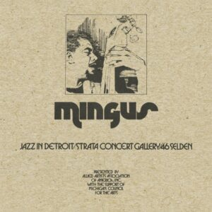 Charles Mingus: The Lost Tapes review