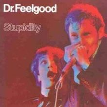 220px-Stupidity_(Dr_Feelgood_Album)