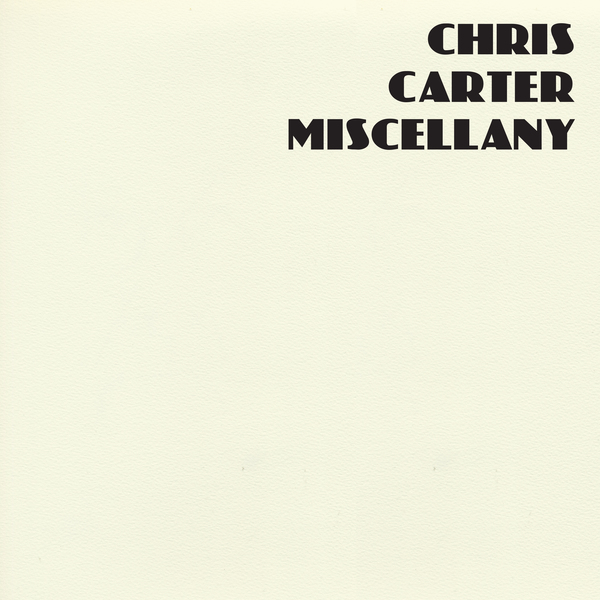 Chris Carter: Miscellany – album review