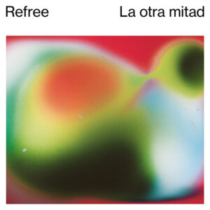 Raul Refree - La Otra Mitad