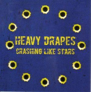 Heavy Drapes Crashing Like Stars