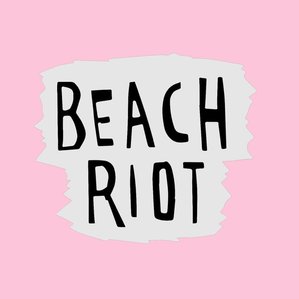 Beach Riot - Louder Than War