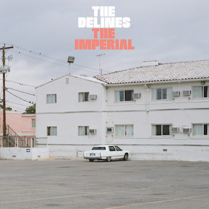 The Delines The Imperial Louder Than War