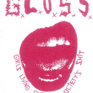 G.L.O.S.S. 'Demo'