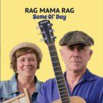Rag-mama-Rag Same Ol Day