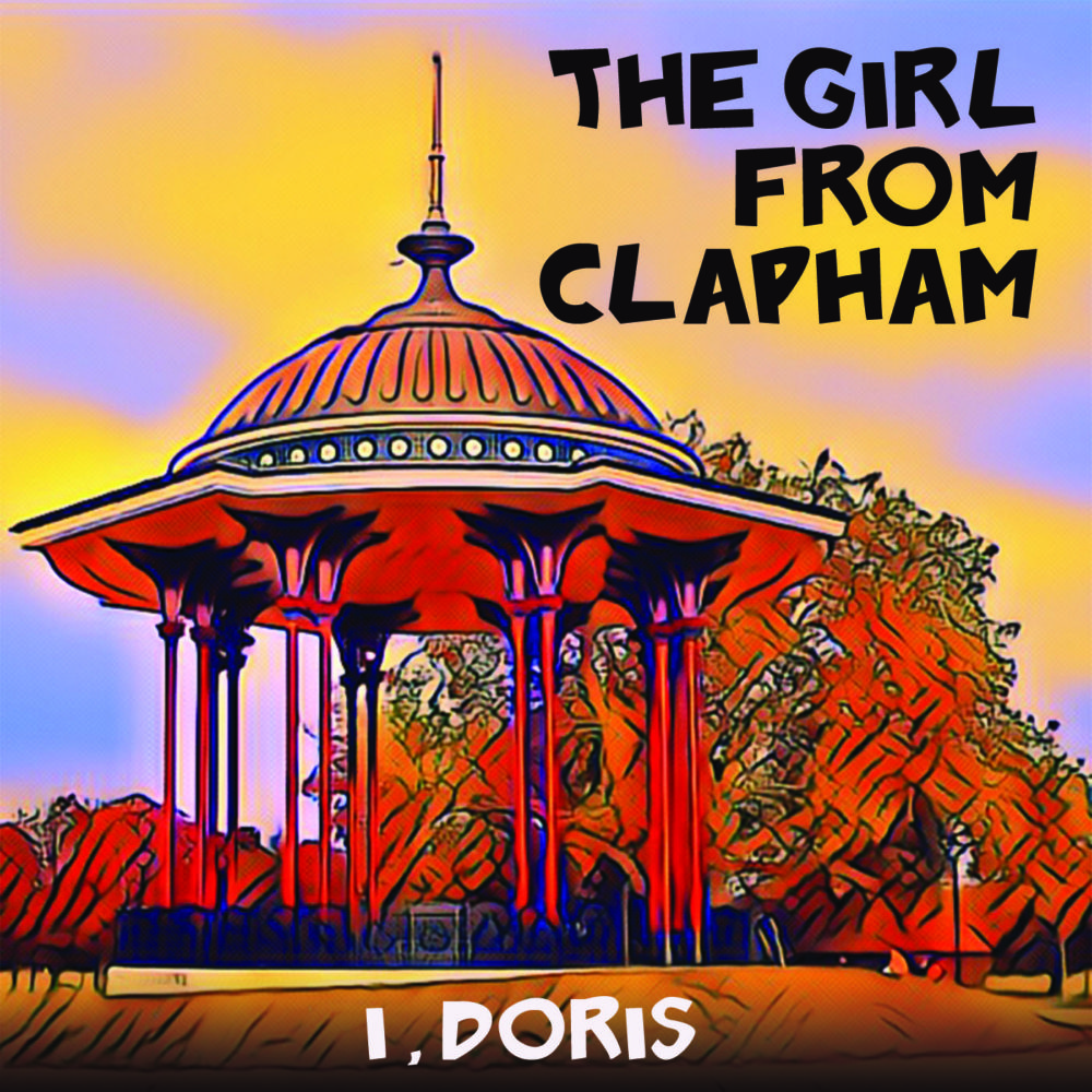 I, Doris: The Girl From Clapham