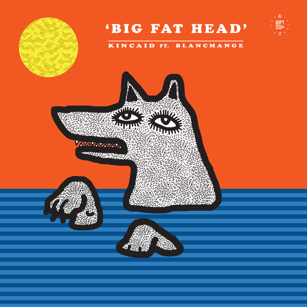 Kincaid feat Blancmange - Big Fat Head