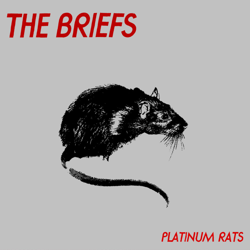 The Briefs - Platinum Rats - Louder Than War