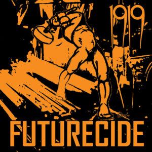 1919 Futurecide