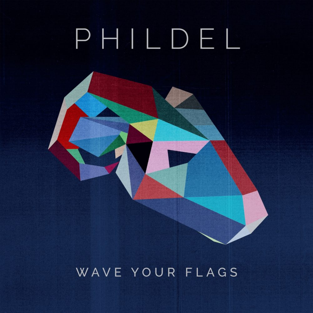 Phildel - Wave Your Flags